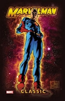 Marvelman Classic Vol. 1 by Mick Anglo