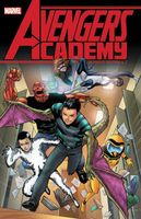 Avengers Academy: The Complete Collection Vol. 2