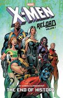 X-Men: Reload By Chris Claremont, Volume 1: The End of History