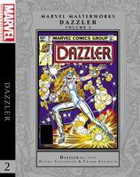 Marvel Masterworks: Dazzler Vol. 2 HC