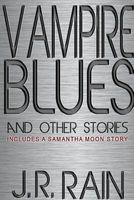 Vampire Blues And Other Stories