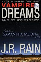 Vampire Dreams And Other Stories