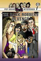 The Bank Robbers' Revenge