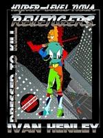 Hyper-Level Nova Revengers: Dressed To Kill