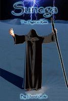 Sunega: The Flight to Rahk