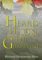 Heard It On The Grapevine