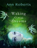 Waking from Dreams