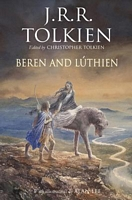Beren and Luthien by Christopher Tolkien