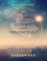 The Gambit With Perfection