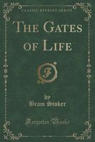 The Gates of Life
