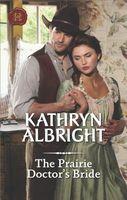 The Prairie Doctor's Bride