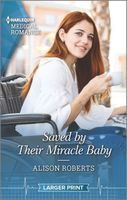 Saved by Their Miracle Baby