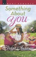 Something about You by Bridget Anderson