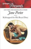 Kidnapped for His Royal Duty by Jane Porter
