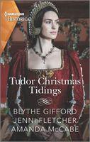 Tudor Christmas Tidings: Christmas at Court