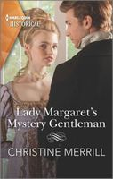 Lady Margaret's Mystery Gentleman