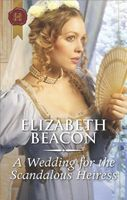 A Wedding for the Scandalous Heiress