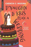D'Vaughn and Kris Plan a Wedding