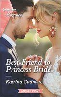 Best Friend to Princess Bride