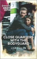 Close Quarters with the Bodyguard