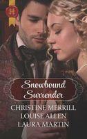 Snowbound Surrender: Their Mistletoe Reunion