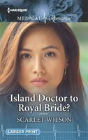Island Doctor to Royal Bride?