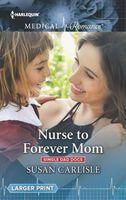 Nurse to Forever Mom