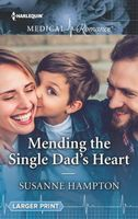 Mending the Single Dad's Heart