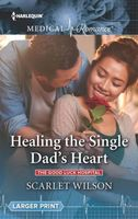 Healing the Single Dad's Heart