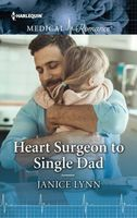 Heart Surgeon to Single Dad