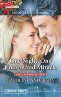 One Night, One Unexpected Miracle by Caroline Anderson