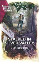 Stalked in Silver Valley