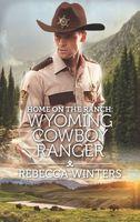 Wyoming Cowboy Ranger