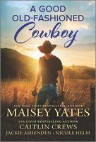 A Good Old-Fashioned Cowboy