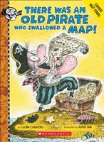 There Was an Old Pirate Who Swallowed a Map!