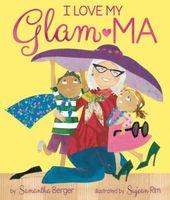 I Love My Glam-Ma!