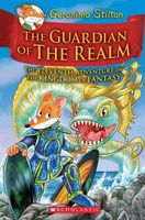 The Guardian Of The Realm By Geronimo Stilton Fictiondb
