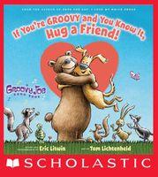 Groovy Joe: If You're Groovy and You Know It, Hug a Friend