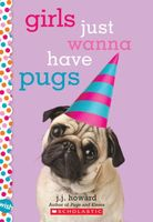 Girls Just Wanna Have Pugs