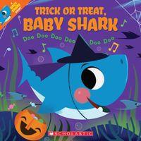 Trick or Treat, Baby Shark!