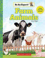 Farm Animals (Be An Expert!)