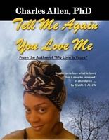 Tell Me Again You Love Me
