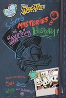 Ducktales: Solving Mysteries and Rewriting History