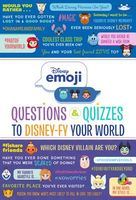 Oh My Disney Emoji: Questions and Quizzes to Disney-Fy Your World!