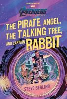 Avengers: Endgame The Pirate Angel, The Talking Tree, and Captain Rabbit