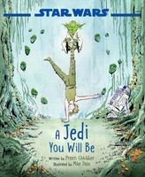 Star Wars A Jedi, You Will Be