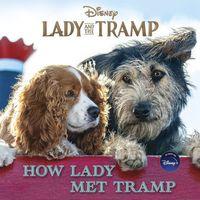 How Lady Met Tramp
