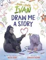 Disney The One and Only Ivan: Draw Me a Story