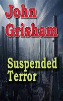 Suspended Terror