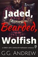 Jaded, Bearded, Wolfish: A Halloween Romance